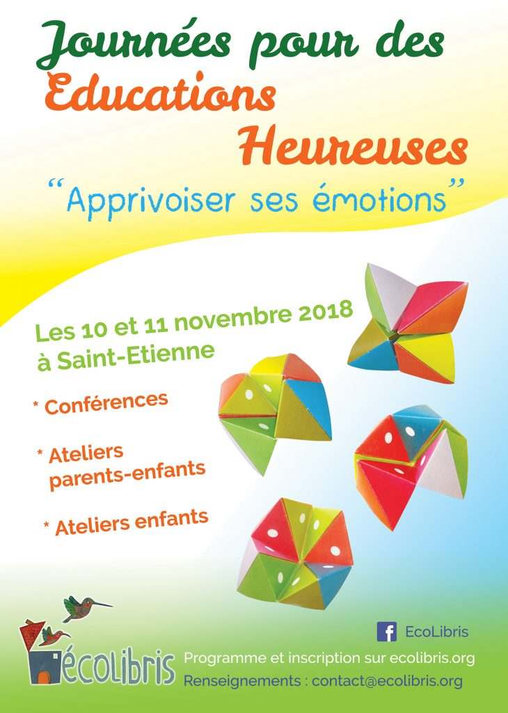 Journées des Educations Heureuses 18 octobre 2018 - Apprivoiser ses émotions